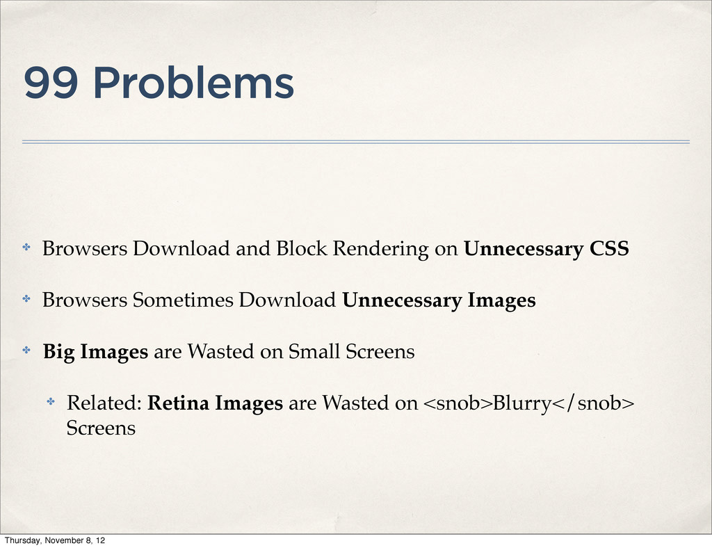 99 Problems ✤ Browsers Download and Block Rende...