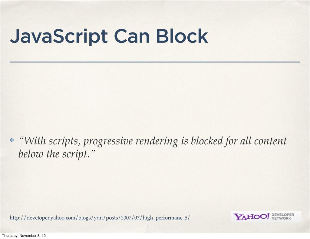 "JavaScript Can Block ✤ ""With scripts, progressi..."