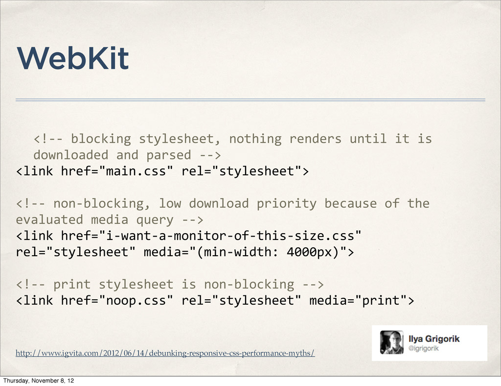 WebKit <!-‐-‐ blocking stylesheet, n...