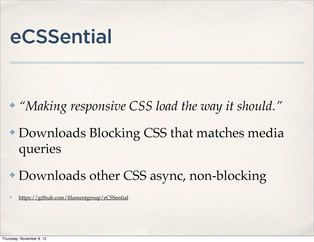 """eCSSential ✤ """"Making responsive CSS load the wa..."""