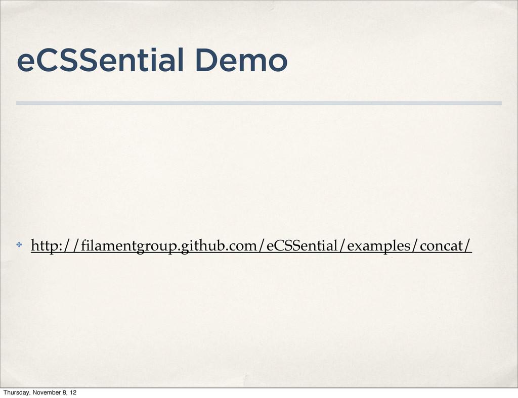eCSSential Demo ✤ http://filamentgroup.github.co...