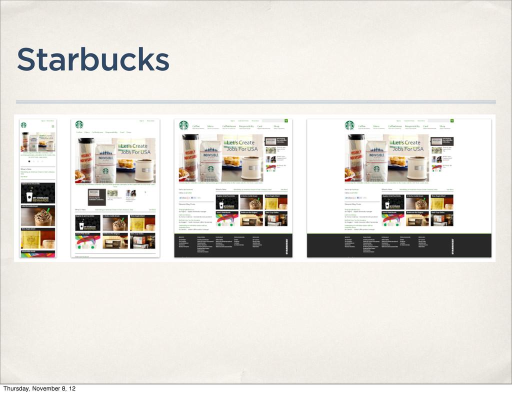 Starbucks Thursday, November 8, 12