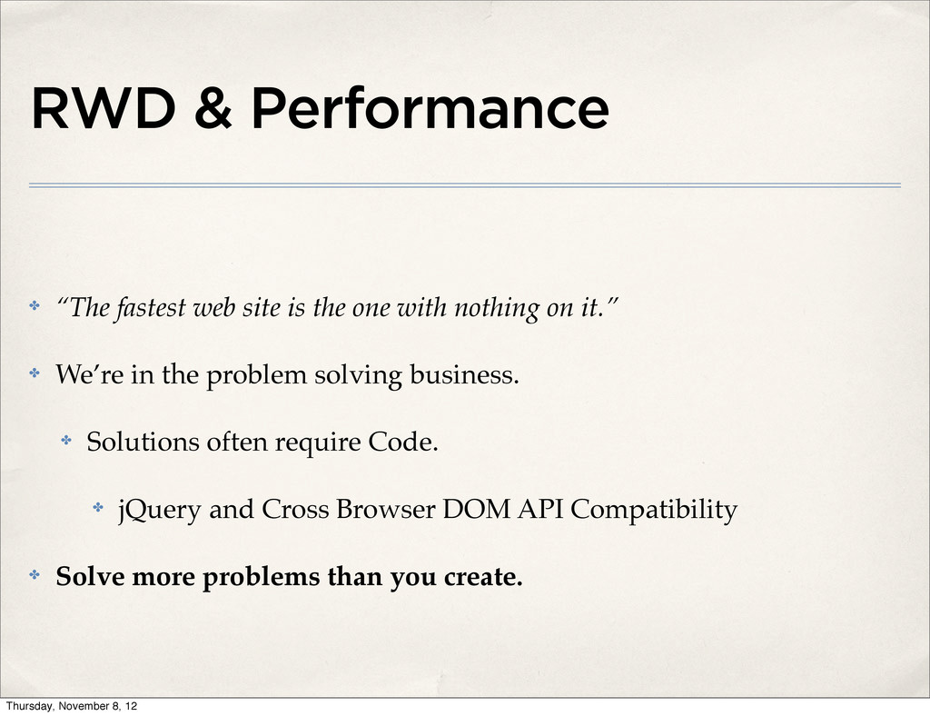 """RWD & Performance ✤ """"The fastest web site is th..."""