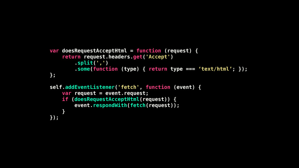 var doesRequestAcceptHtml = function (request) ...