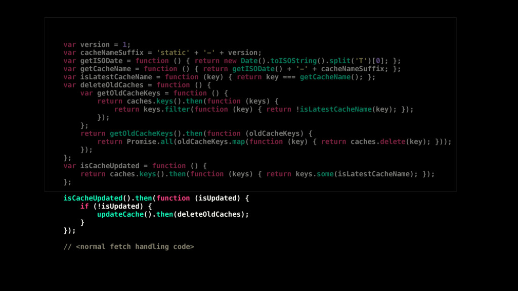 var version = 1; var cacheNameSuffix = 'static'...
