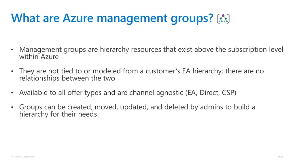 What are Azure management groups? • Management ...