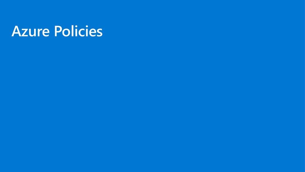 Azure Policies