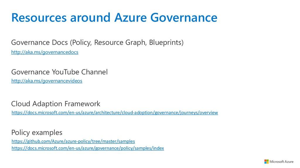 Resources around Azure Governance http://aka.ms...