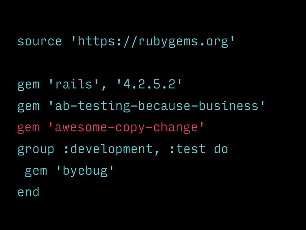 source 'https://rubygems.org' gem 'rails', '4.2...