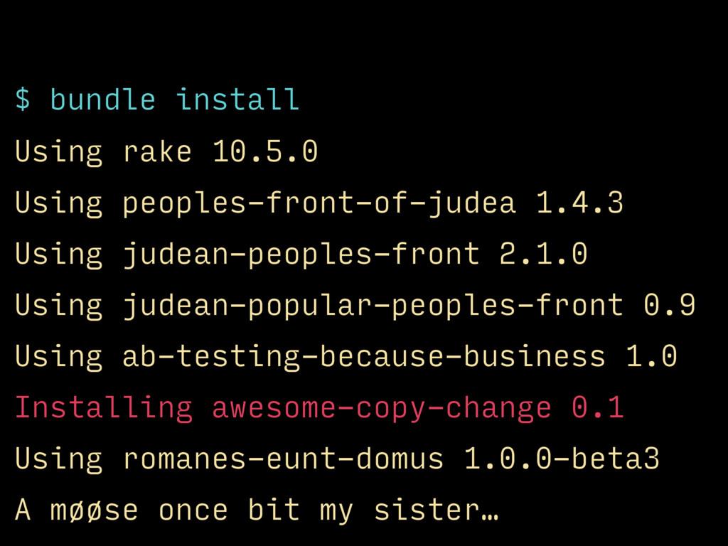 $ bundle install Using rake 10.5.0 Using people...