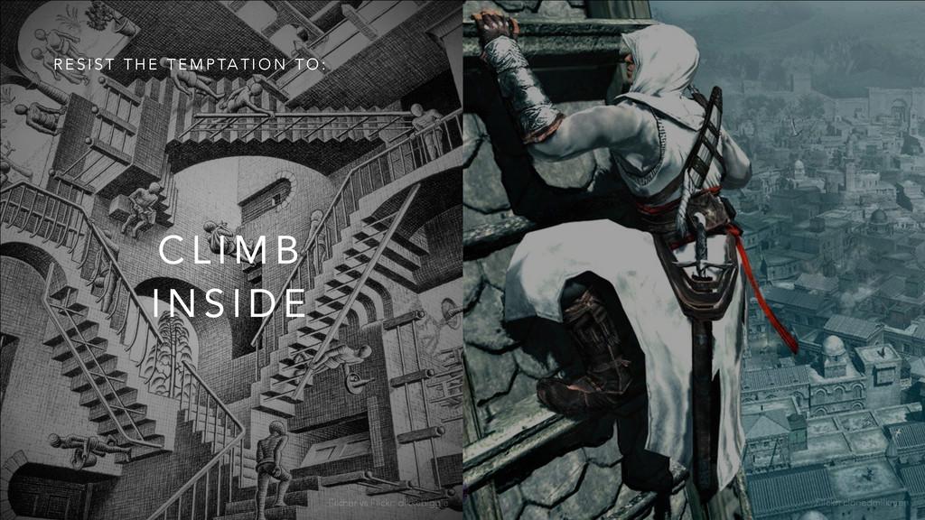 Escher vs Flickr: dikkebiggie C L I M B I N S I...