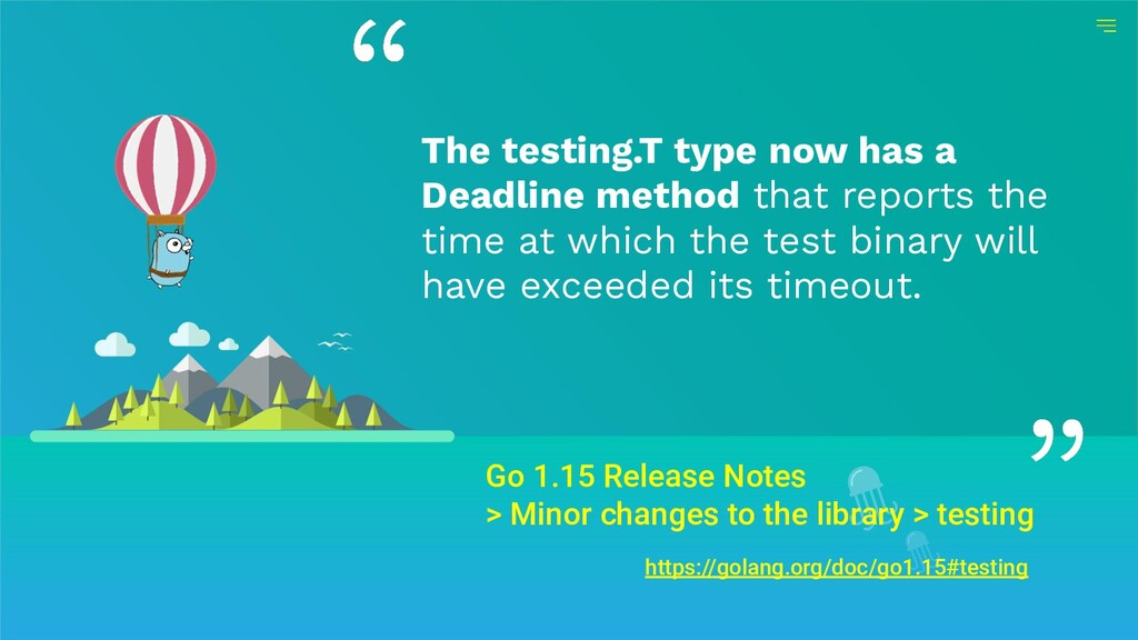Go 1.15 Release Notes > Minor changes to the li...