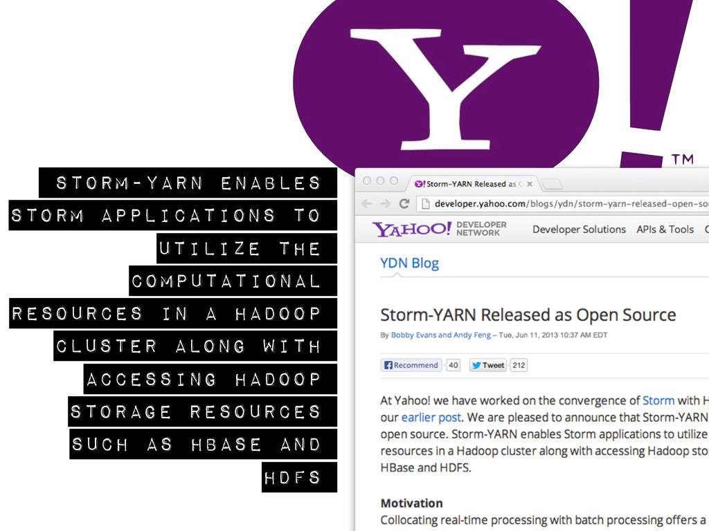 Storm-YARN enables Storm applications to utiliz...
