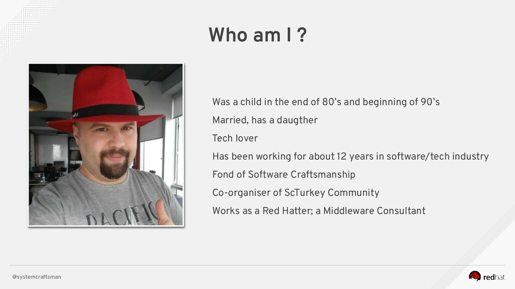 @systemcraftsman Who am I ? Was a child in the ...