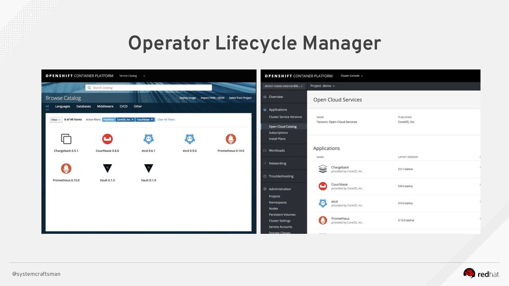 @systemcraftsman Operator Lifecycle Manager