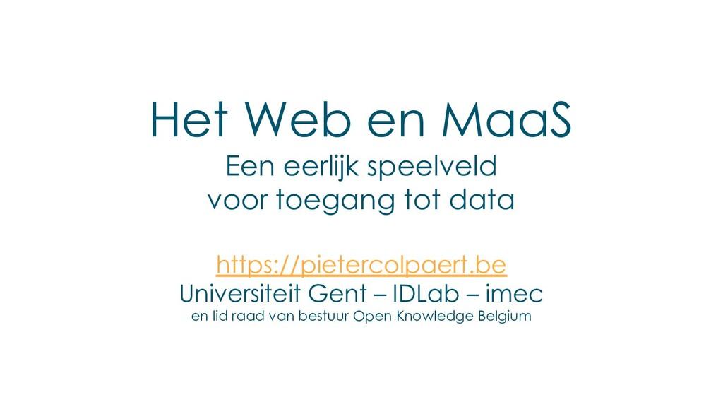 Het Web en MaaS Een eerlijk speelveld voor toeg...