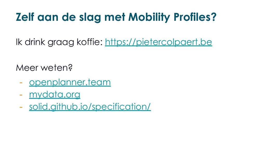 Zelf aan de slag met Mobility Profiles? Ik drin...