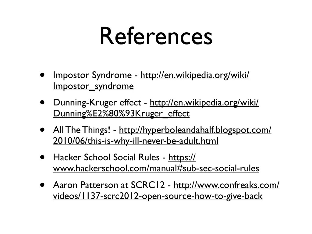 References • Impostor Syndrome - http://en.wiki...