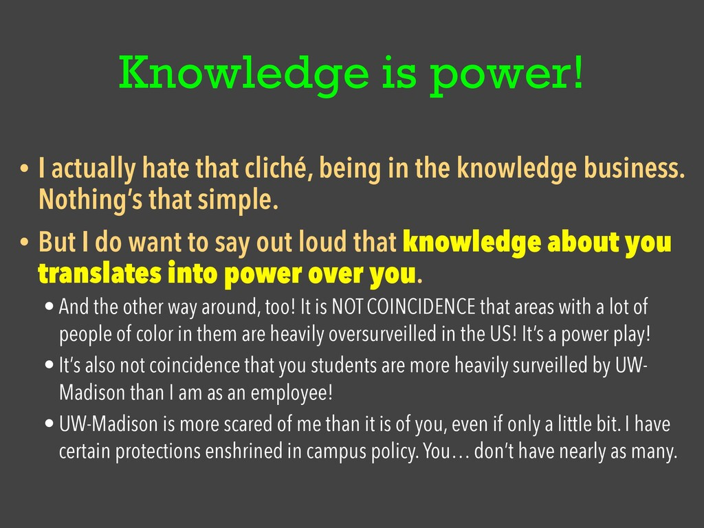 Knowledge is power! • I actually hate that clic...
