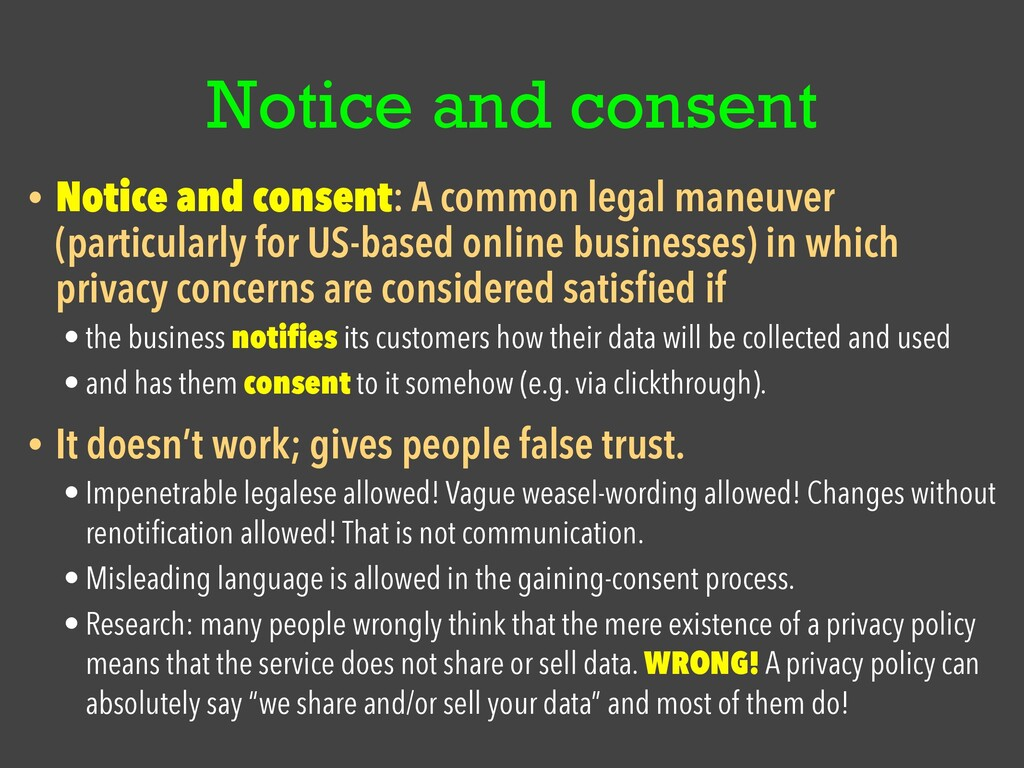 Notice and consent • Notice and consent: A comm...