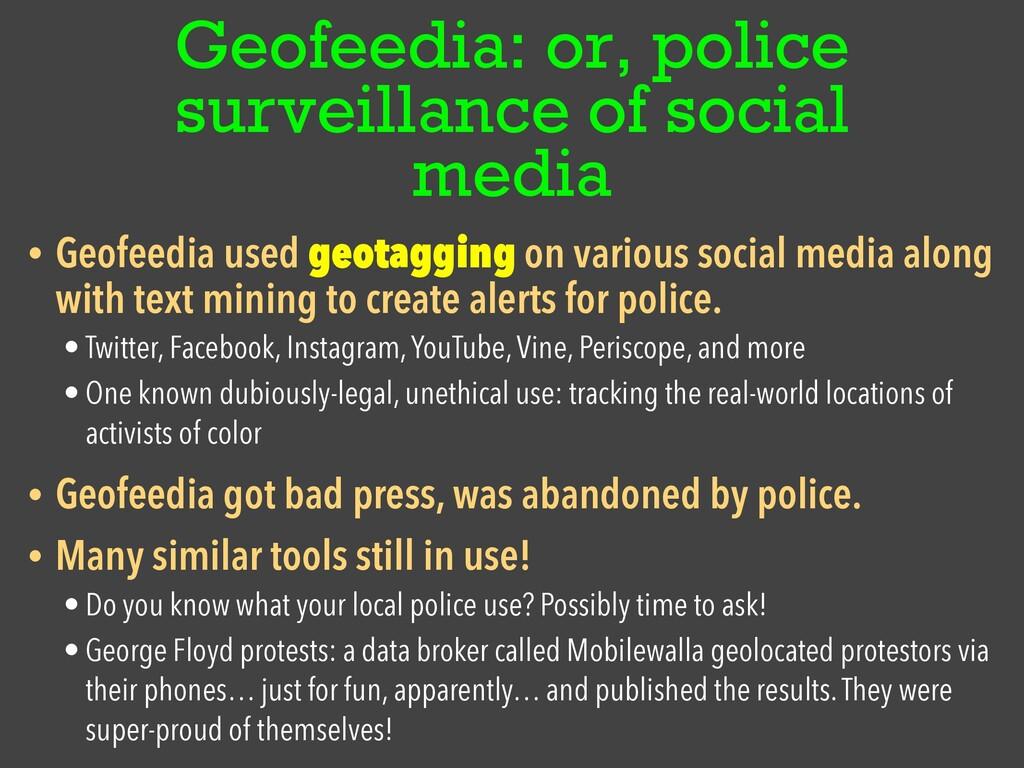 Geofeedia: or, police surveillance of social me...