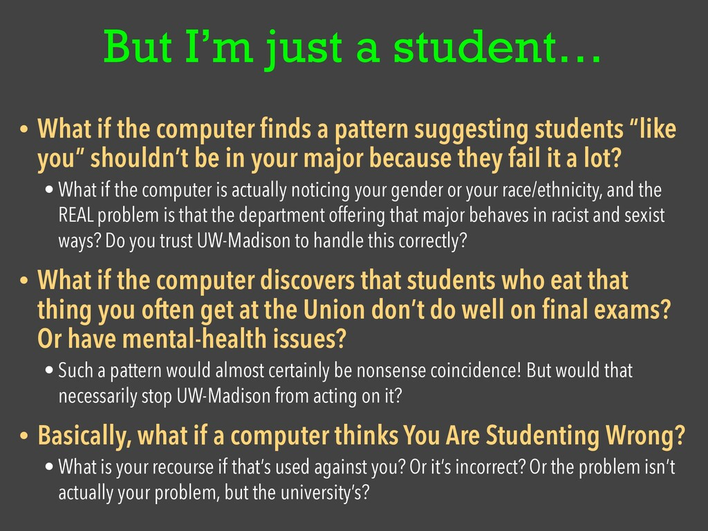 But I'm just a student… • What if the computer ...