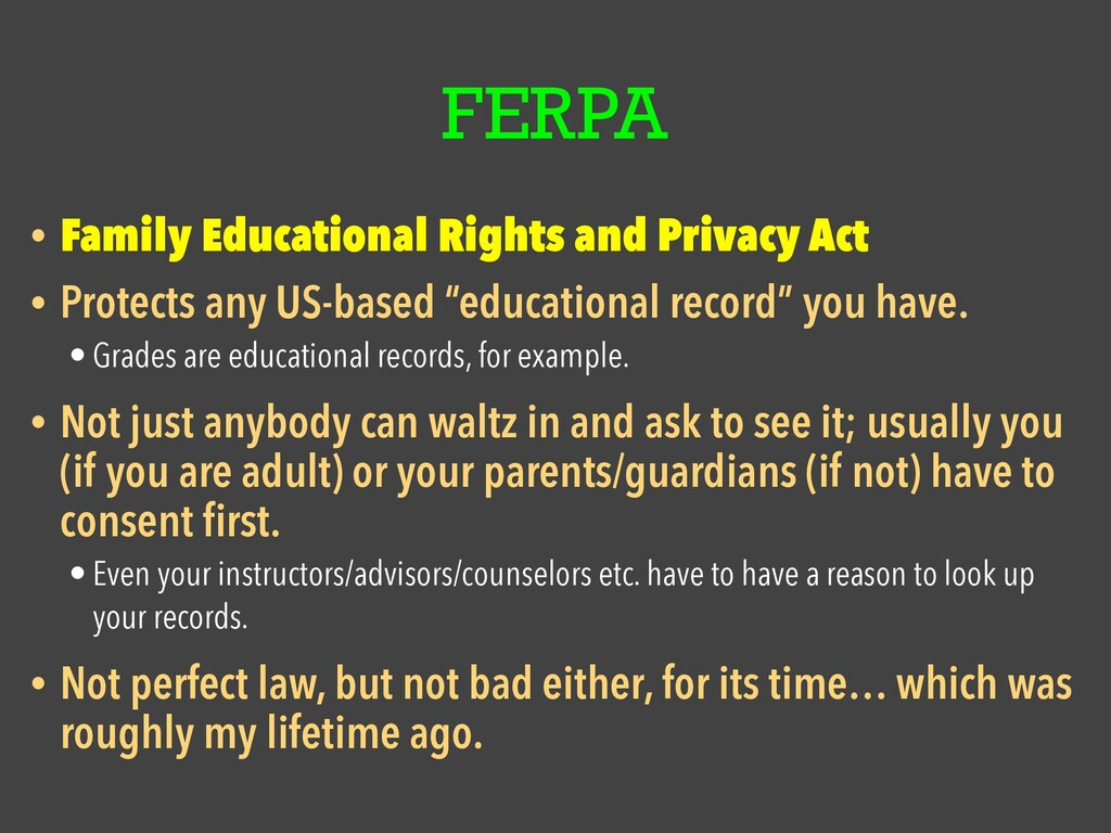 FERPA • Family Educational Rights and Privacy A...