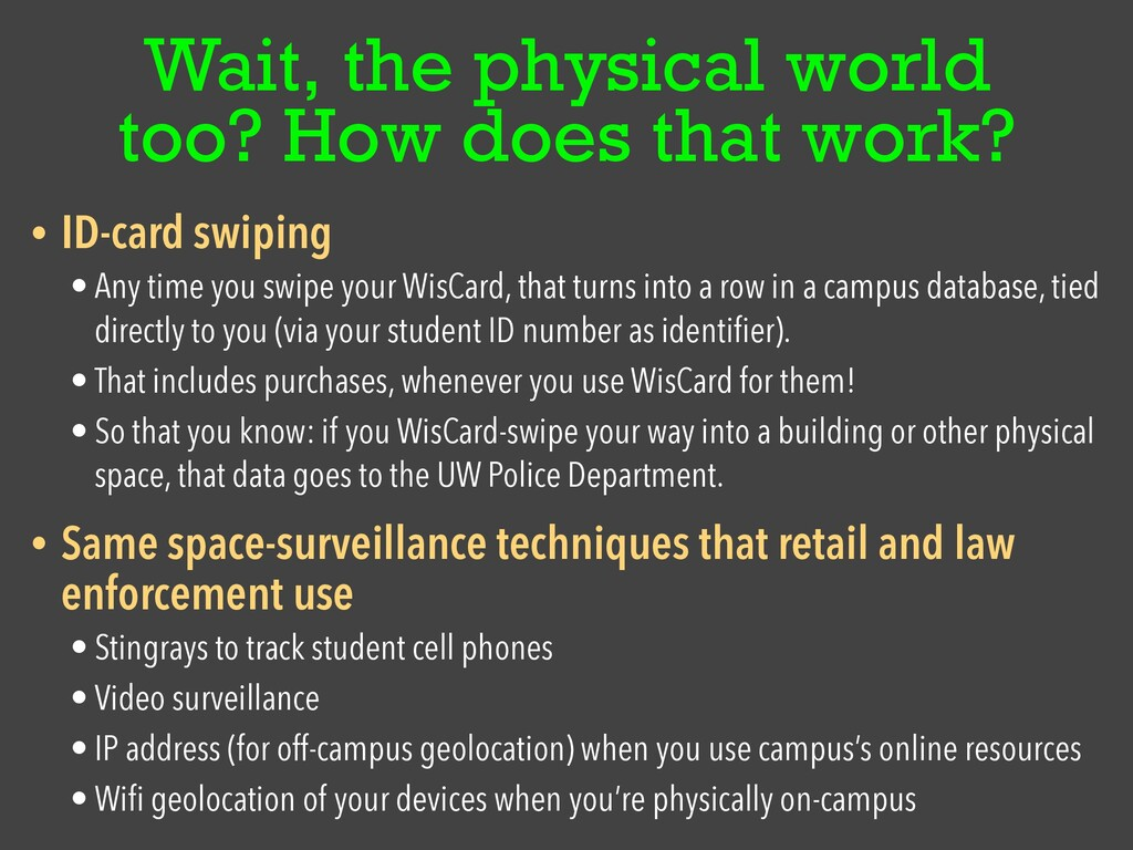 Wait, the physical world too? How does that wor...