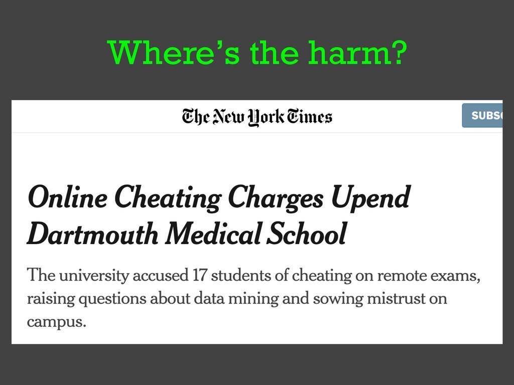 Where's the harm?