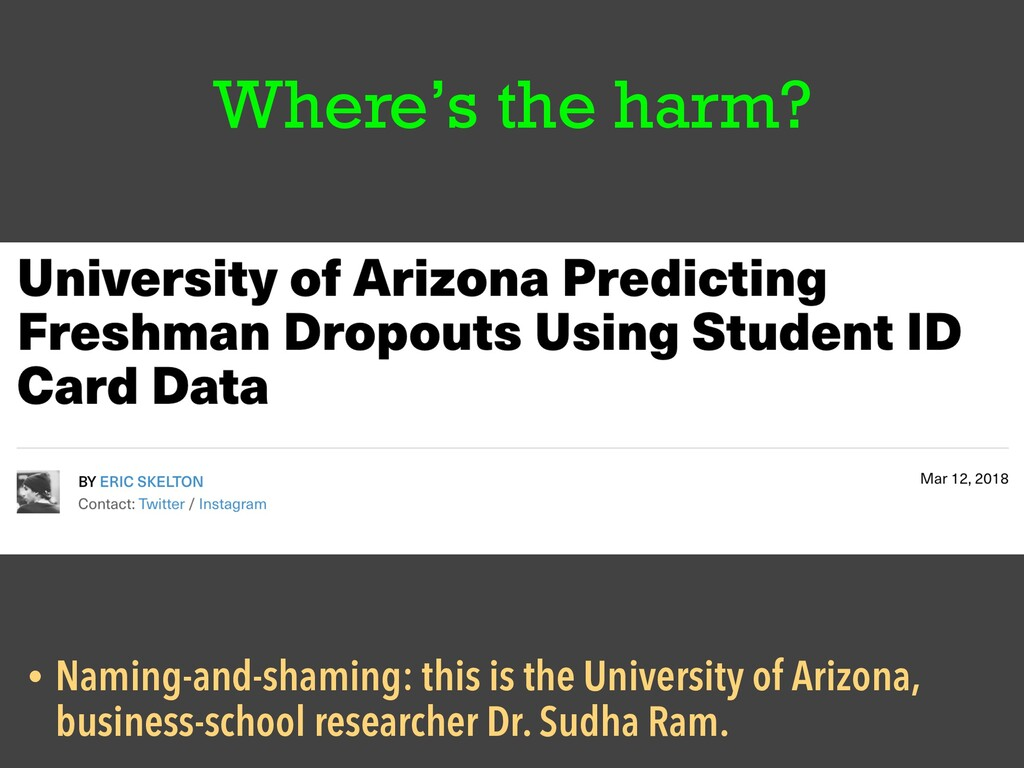 Where's the harm? • Naming-and-shaming: this is...