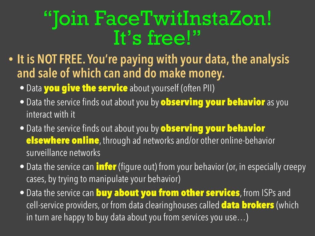"""Join FaceTwitInstaZon! It's free!"" • It is NOT..."