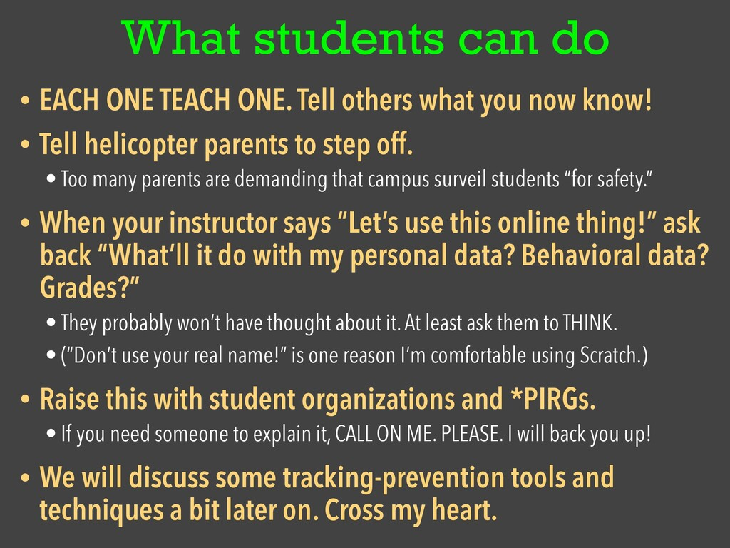 What students can do • EACH ONE TEACH ONE. Tell...