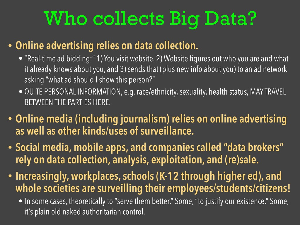 Who collects Big Data? • Online advertising rel...