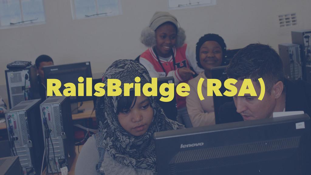 RailsBridge (RSA)