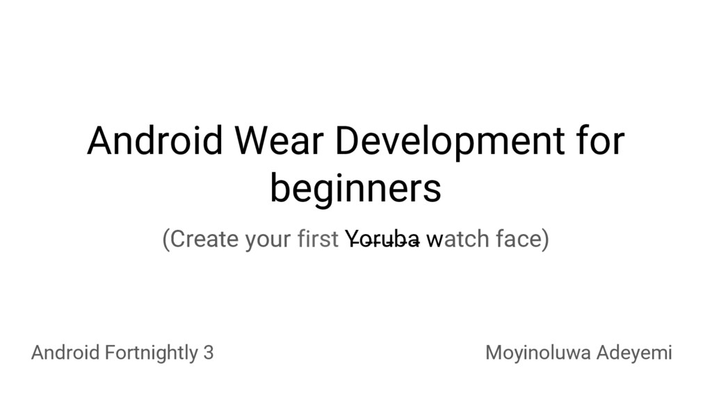 Android Wear Development for beginners Android ...