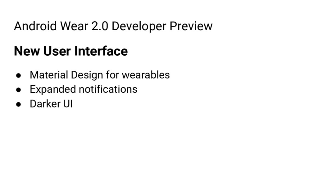 Android Wear 2.0 Developer Preview New User Int...