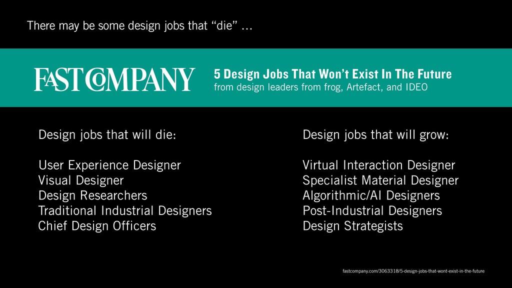 Design jobs that will die: User Experience Desi...
