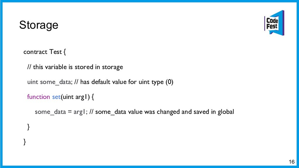 Storage 16 contract Test { // this variable is ...