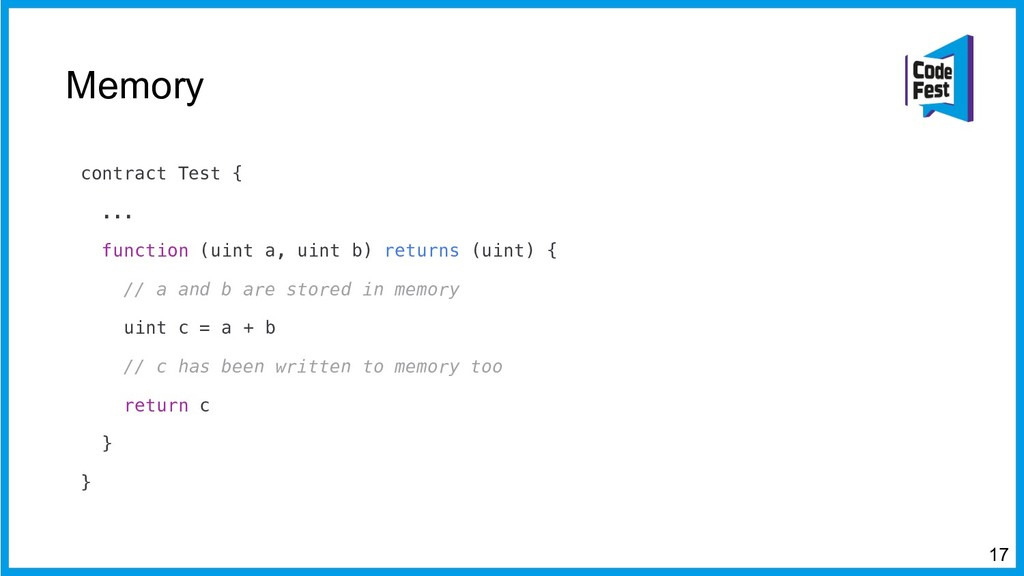 Memory 17 contract Test { ... function (uint a,...