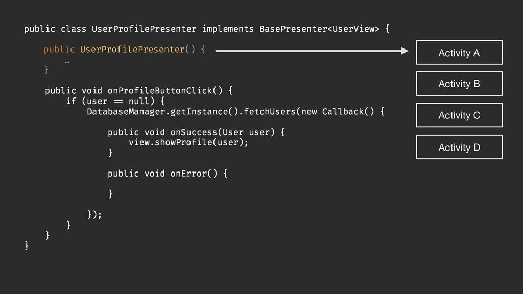 public class UserProfilePresenter implements Ba...
