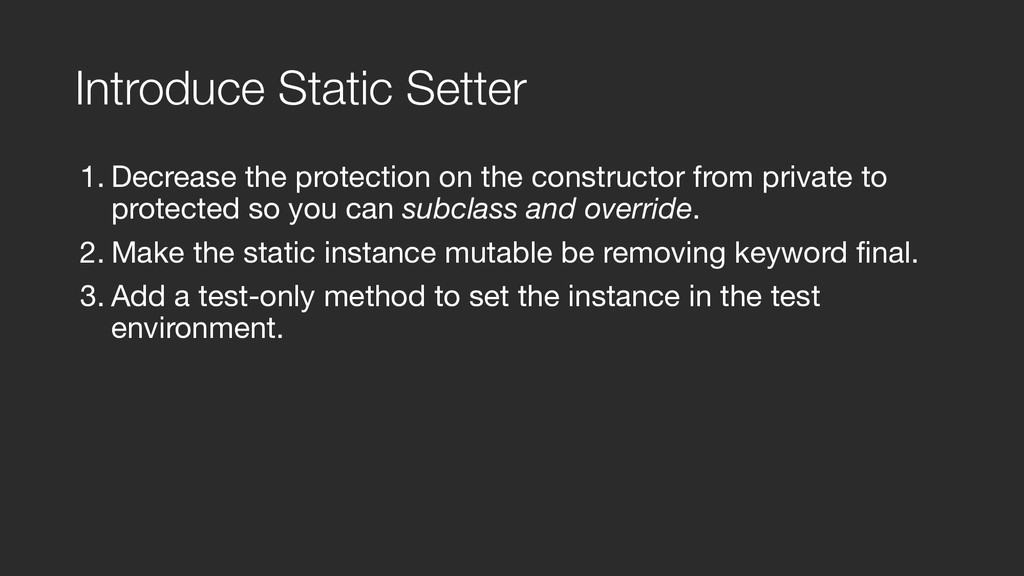 Introduce Static Setter 1. Decrease the protect...