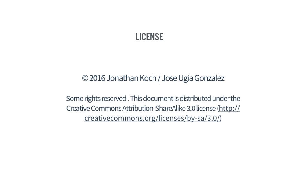 License © 2016 Jonathan Koch / Jose Ugia Gonzal...