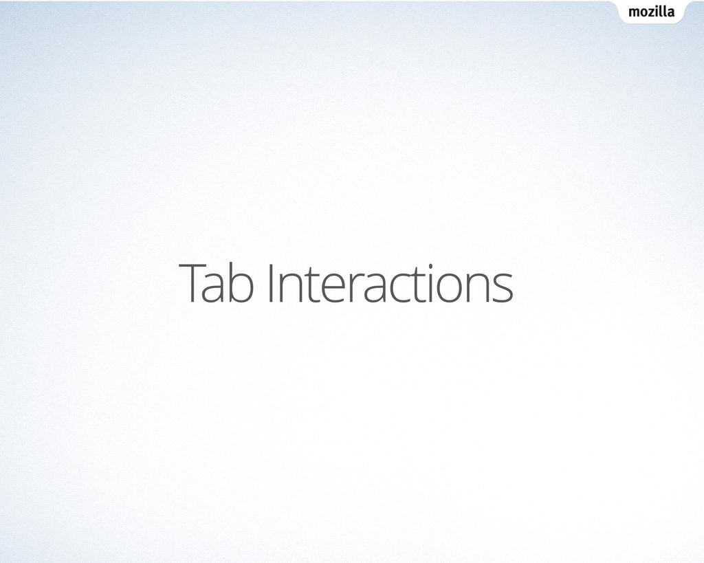Tab Interactions