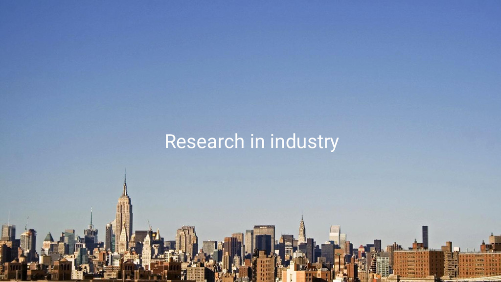 Game Changers Research in industry