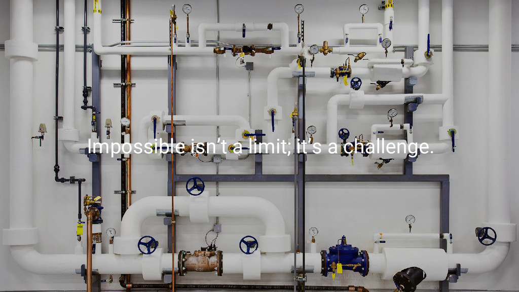 Game Changers Impossible isn't a limit; it's a ...