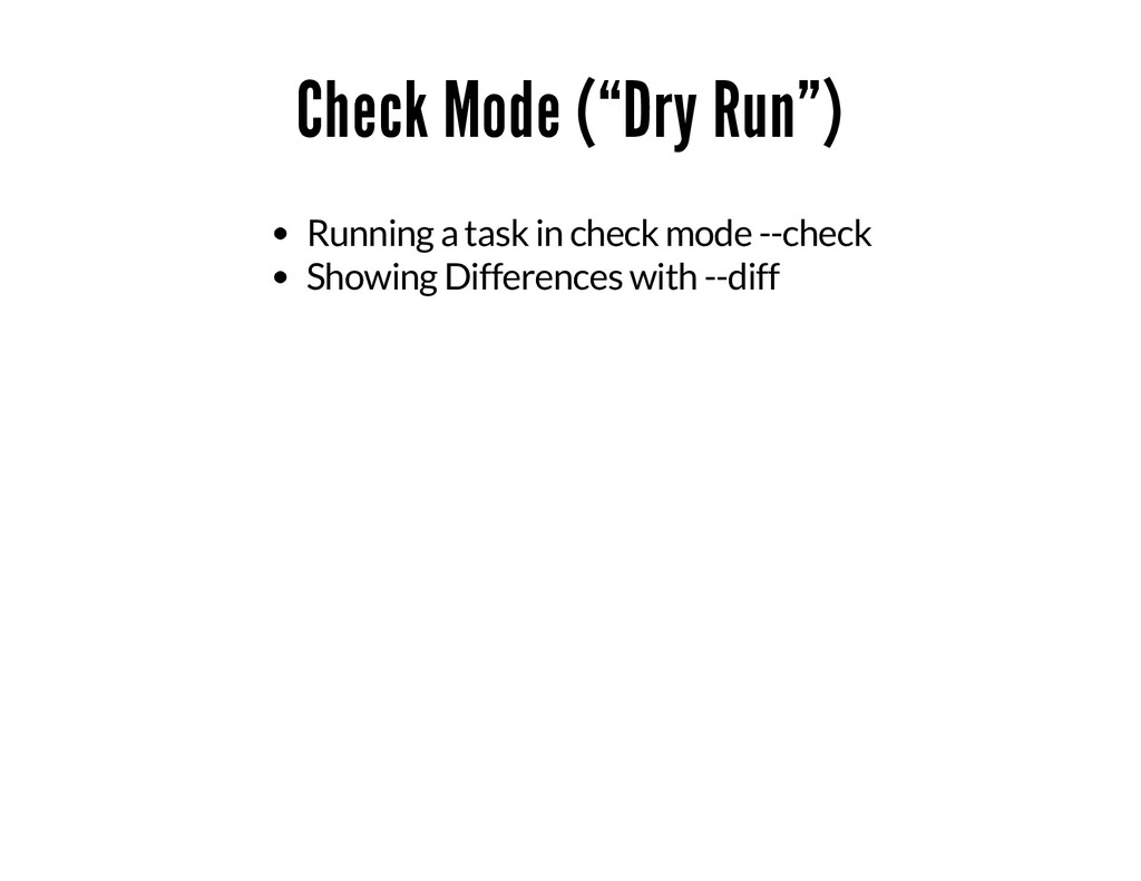"""Check Mode (""""Dry Run"""") Running a task in check ..."""