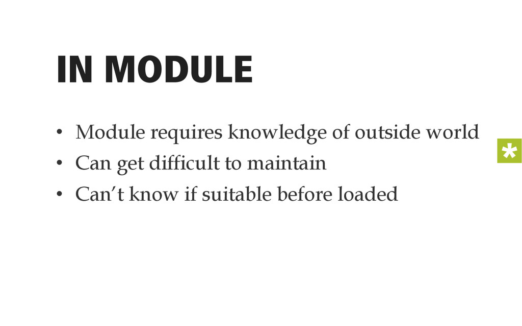 IN MODULE • Module requires knowledge of outsi...