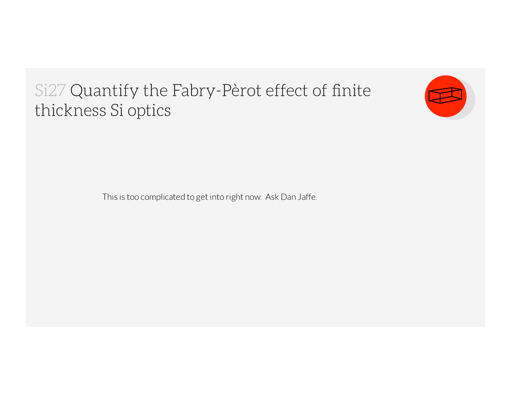 Si27 Quantify the Fabry-Pèrot effect of finite t...