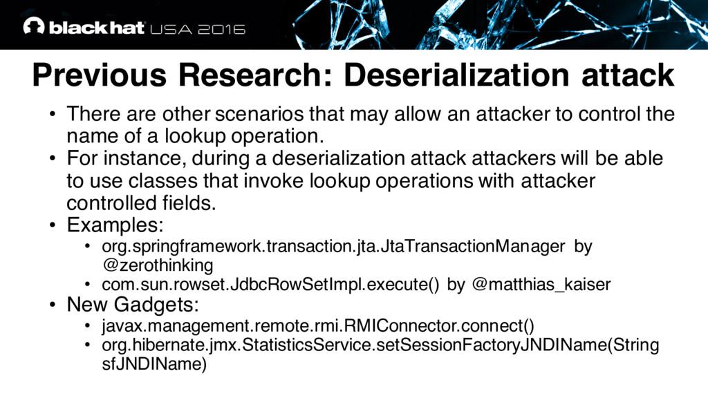 Previous Research: Deserialization attack • The...