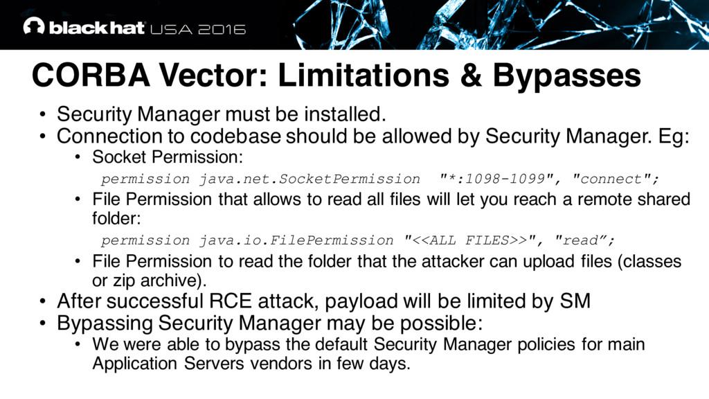 CORBA Vector: Limitations & Bypasses • Security...